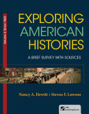 Exploring American Histories: A Brief Survey with Sources, Volume II