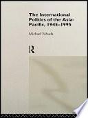 The International Politics of Asia Pacific  1945 1995