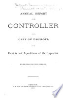 Annual Reports of the Several Municipal Commissions  Boards and Officers of the City of Detroit