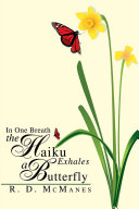 In One Breath the Haiku Exhales a Butterfly ebook