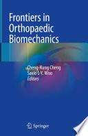Frontiers in Orthopaedic Biomechanics