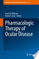 Pharmacologic Therapy of Ocular Disease Book