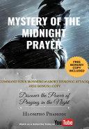 MYSTERY OF THE MIDNIGHT PRAYER