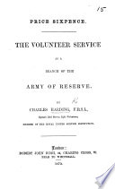 The Volunteer Service as a Branch of the Army of Reserve