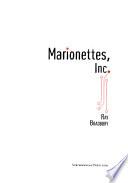 Marionettes, Inc