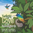 Twilight Love of the Hummingbirds Book