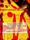 JoeyalizioXXX - Your Wifey with Me