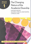 The Changing Nature of the Academic Deanship  : ASHE-ERIC Higher Education Research Report