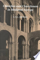 Churches and Churchmen in Medieval Europe