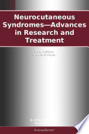 Neurocutaneous Syndromes   Advances in Research and Treatment  2012 Edition