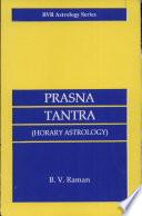 Prasna Tantra: Horary Astrology (BVR Astrology Series)