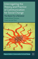 Pdf Interrogating the Theory and Practice of Communication for Social Change Telecharger