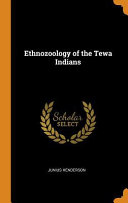 Ethnozoology of the Tewa Indians Book