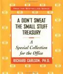 A Don t Sweat the Small Stuff Treasury