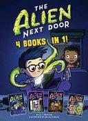 The Alien Next Door  4 books in 1