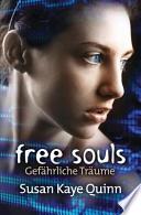 Free Souls - Gefährliche Träume (Mindjack #3)