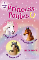 Princess Ponies Bind-up Books 1-3