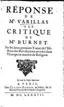 Réponse de Mr. Varillas a la critique de Mr. Burnet sur les deux premiers tomes de l'Histoire des Révolutions arrivées dans l'Europe en matiére de Religion