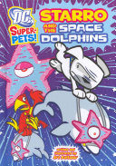 Starro and the Space Dolphins