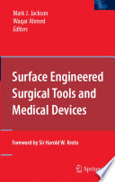 Surface Engineered Surgical Tools and Medical Devices Book
