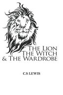 The Lion The Witch And The Wardrobe Book PDF