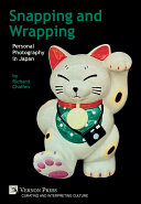 Pdf Snapping and Wrapping: Personal Photography in Japan Telecharger
