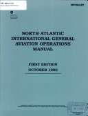 North Atlantic International General Aviation Operations Manual