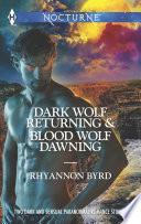 Dark Wolf Returning And Blood Wolf Dawning Book PDF