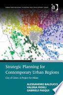 Strategic Planning for Contemporary Urban Regions Book PDF