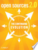 """Open Sources 2.0: The Continuing Evolution"" by Chris DiBona, Mark Stone, Danese Cooper"