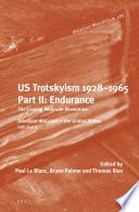 U S  Trotskyism 1928 1965  Part II  Endurance
