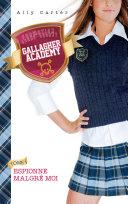 Gallagher Academy 1 - Espionne malgré moi ebook