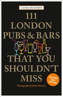 111 London Pubs and Bars That You Shouldn t Miss