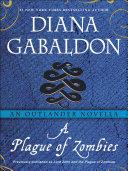 A Plague of Zombies: An Outlander Novella [Pdf/ePub] eBook