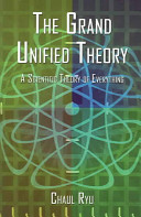 The Grand Unified Theory