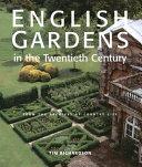 English Gardens in the Twentieth Century