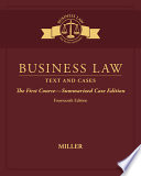 Business Law Text Cases The First Course Summarized Case Edition Book