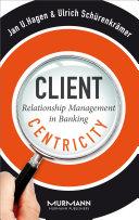 Client Centricity