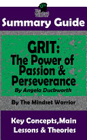 SUMMARY: Grit: The Power of Passion and Perseverance: by Angela Duckworth | The MW Summary Guide Pdf/ePub eBook