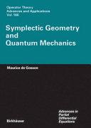 Symplectic Geometry and Quantum Mechanics