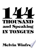144 Thousand And Speaking In Tongues