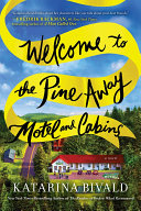 Welcome to the Pine Away Motel and Cabins Pdf/ePub eBook