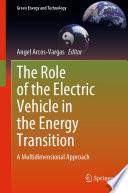 The Role of the Electric Vehicle in the Energy Transition