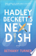 Hadley Beckett s Next Dish