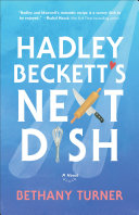 Hadley Beckett's Next Dish [Pdf/ePub] eBook