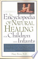 An Encyclopedia of Natural Healing for Children