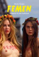 Femen : Histoire d'une trahison