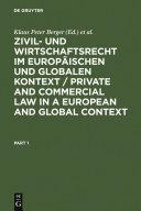 Zivil- und Wirtschaftsrecht im Europäischen und Globalen Kontext / ...
