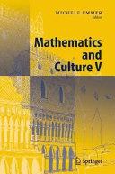 Mathematics and culture V