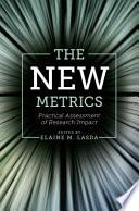 The New Metrics